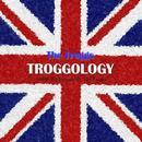 Troggology thumbnail