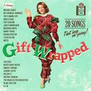 Gift Wrapped: 20 Songs That Keep On Giving thumbnail
