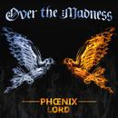 Over the Madness - Single thumbnail