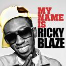 My Name Is Ricky Blaze EP thumbnail