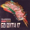 Go With It (Single) thumbnail