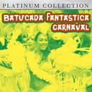 Batucada Fantastica Carnaval thumbnail