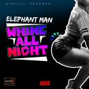 Whine All Night (Single) thumbnail