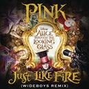 Just Like Fire (Wideboys Remix) (Single) thumbnail