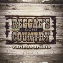 Reggae's Gone Country thumbnail