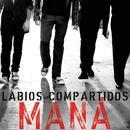 Labios Compartidos (Radio Edit Only Digital Single)  thumbnail