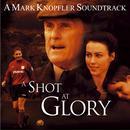 A Shot At Glory (Original Soundtrack) thumbnail