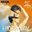 Hideaway (Static Revenger vs Latroit Remix) thumbnail