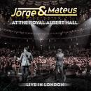 Jorge & Mateus - Live In London - At The Royal Albert Hall thumbnail