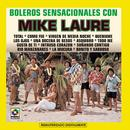 Boleros Senacionales Con Mike Laure thumbnail