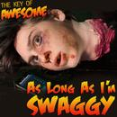 """As Long As I'm Swaggy (Parody Of Justin Bieber's """"As Long As You Love Me"""") (Single) thumbnail"""