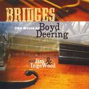 Bridges: The Music Of Boyd Deering thumbnail