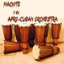 Machito Y Su Afro-Cuban Orchestra thumbnail