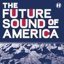 Future Sound Of America thumbnail