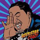 Rockstar Crazy (Single) (Explicit) thumbnail