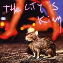 The City Is King thumbnail