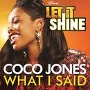 "What I Said (From ""Let It Shine"") (Single) thumbnail"