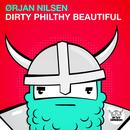 Dirty Philthy Beautiful (Single) thumbnail
