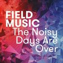 The Noisy Days Are Over (Single) thumbnail