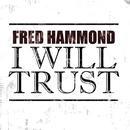 I Will Trust (Single) thumbnail