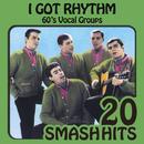 60's Vocal Groups - I Got Rhythm thumbnail