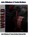 John Chibadura & Tembo Brothers Selected Hits thumbnail