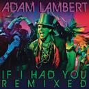 If I Had You Remixed thumbnail