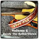 Volume 3: Bandy The Rodeo Clown thumbnail