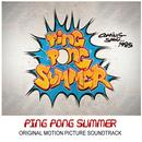 Ping Pong Summer (Original Motion Picture Soundtrack) thumbnail