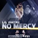 No Mercy (Single) (Explicit) thumbnail