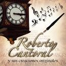 Roberto Cantoral Y Sus Creaciones thumbnail