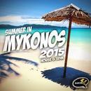 Summer In Mykonos 2015 thumbnail