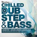 Chilled DubStep & Bass - Dub Step : Drum & Bass : Liquid Dub thumbnail