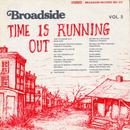 Broadside Ballads, Vol. 5: Time Is Running Out thumbnail