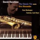 The Classic Trio Meets Eric Alexander thumbnail