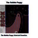 The Bubble Puppy Selected Favorites thumbnail