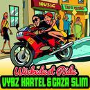 Wickedest Ride (Single) thumbnail