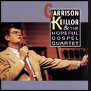 Garrison Keillor & The Hopeful Gospel Quartet thumbnail