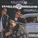 Presents Tangled Thoughts: Philly 2 Cali2007 (Explicit) thumbnail
