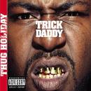Thug Holiday (Explicit) thumbnail