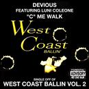 """C"" Me Walk: West Coast Ballin, Vol. 2 thumbnail"