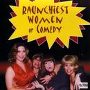 Raunchiest Women Of Comedy thumbnail
