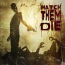 Watch Them Die thumbnail