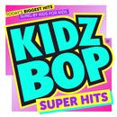 KIDZ BOP Super Hits thumbnail