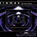 Frames - The Remix Album thumbnail