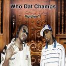 Who Dat Champs Vol. 1 (Explicit) thumbnail