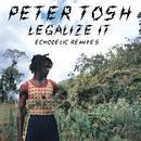 Legalize It: Echodelic Remixes thumbnail