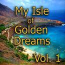 My Isle of Golden Dreams, Vol. 2 thumbnail