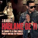 Hablame De Ti (Single) thumbnail