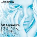 Hold It Against Me - The Remixes thumbnail